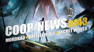 Coop-News #143 / Secret World переродится в бесплатном виде, Новая игра от создателей DayZ, Неограниченный тест Final Fantasy XIV и другое