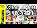 Dónde extraigo imágenes sin copyright o creative commons para monetizar por adsense