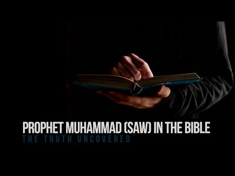 Prophet Muhammad (saw) in the Bible - Truth Uncove