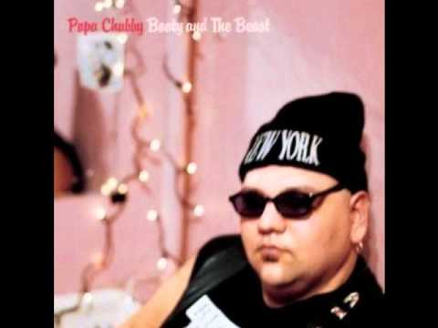 Popa Chubby - Sweet Goddess of Love and Beer