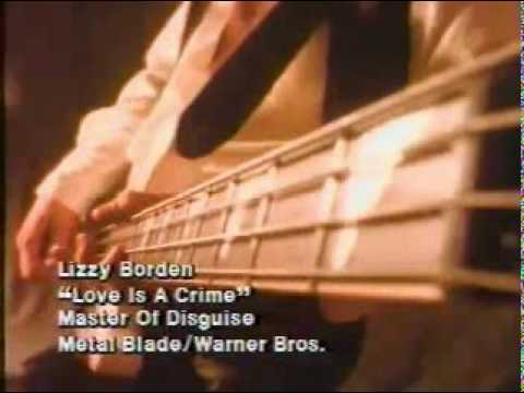 Lizzy Borden - Love Is A Crime