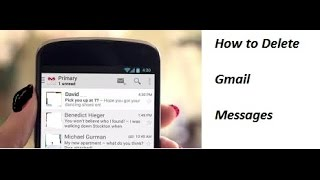 How To Delete Gmail Messages On Android