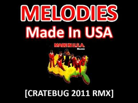 MELODIES - MADE IN USA [CRATEBUG EDIT REMIX] MP3