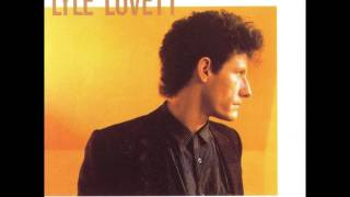 Watch Lyle Lovett If I Were The Man You Wanted video