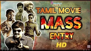 Hero Mass Entry Scenes | Ajith | Vikram | Dhanush | Simbu | Siddharth | Super Hit Tamil Movies