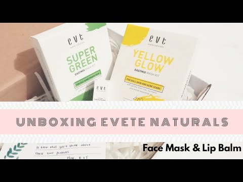 UNBOXING EVETE NATURALS FACE MASK & LIP BALM ORGANIC | MELS PLAYROOM - YouTube