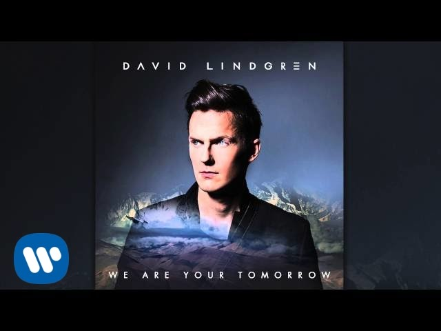 David Lindgren - We Are Your Tomorrow