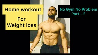 Weight loss Workout (part-2)   how to weight loss   Weight loss workout at home    वजन कैसे काम करे