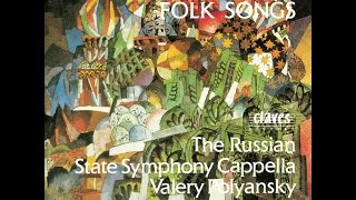 Traditional Russian Folk Songs How He Beat Me A Young Girl Russian State Symphony Cappella