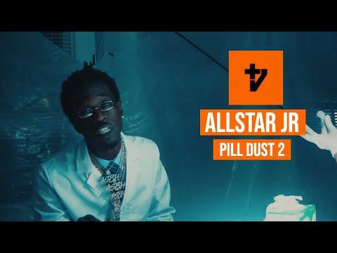 AllStar JR - Pill Dust 2 (Official Music Video)