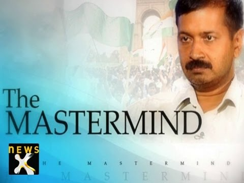 Arvind Kejriwal - The Mastermind - 1 of 2 - NewsX