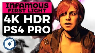 inFAMOUS First Light 4K HDR PS4 Pro Gameplay | Enhanced Graphics & Resolution