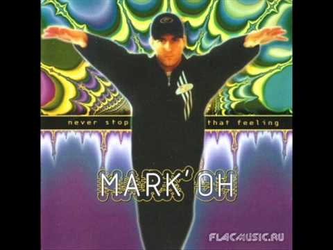 Mark'Oh - Never Stop That Feeling (Full Album)