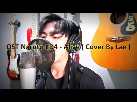 Naruto Ending 4 - Alive ( Cover by Lae )  FULL VOCAL COVER