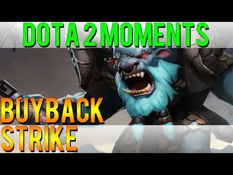 Dota 2 Moments - Buyback Strike