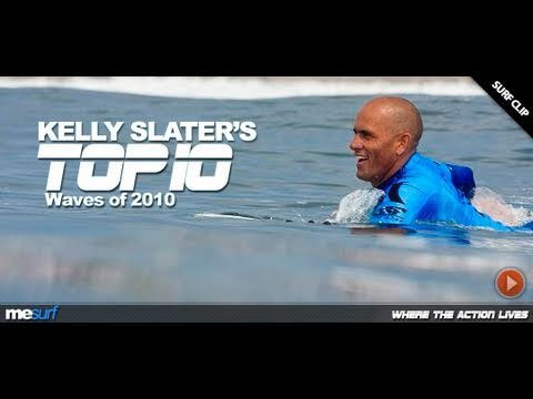 KELLY SLATER - TOP 10 WAVES OF 2010