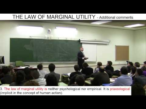 Day 11 (video 8) - The Law of Marginal Utility (5) - A Praxeological Law