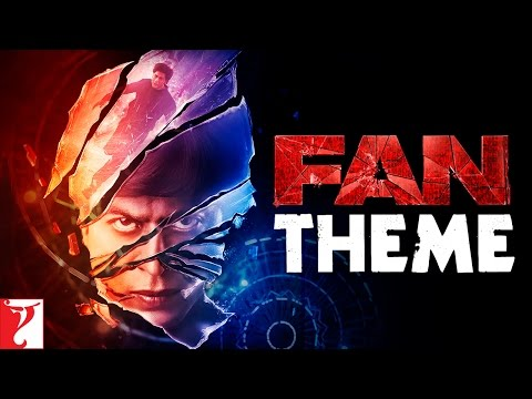 FAN Theme Song | Shah Rukh Khan