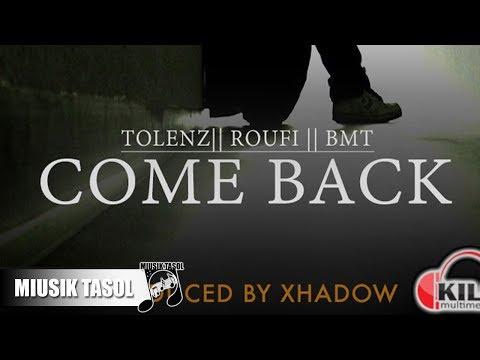 ToLenz, Roufi & BMT - Come Back