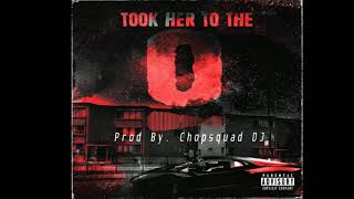 King Von- Took Her To The O (Official Instrumental) Prod. By Chopsquad DJ