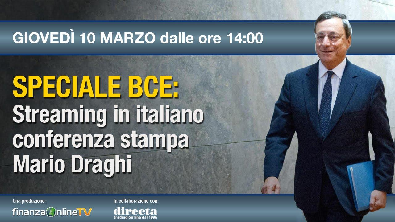Speciale Bce Diretta Streaming In Italiano Conferenza Stampa Mario Draghi  Youtube