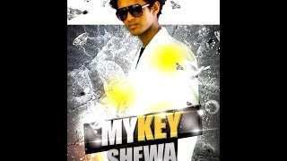 MyKey Shewa - Sew Fitun Hot Ethiopian Music Dedicated To all Ethiopias all around the World