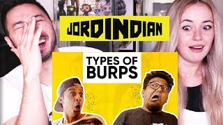JORDINDIAN | TYPES OF BURPS | Reaction by Jaby Koay & Carolina Sofia!