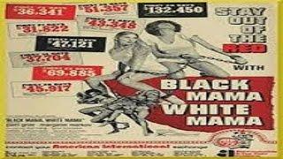 1973 - Black Mama White Mama