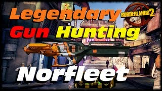 Borderlands 2 Legendary Weapon Guide The Norfleet! Legendary Maliwan Rocket Launcher! (1080p)