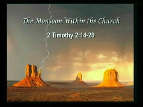 The Monsoon Within the Church - Faith in Life's Monsoons Sermon Series 4