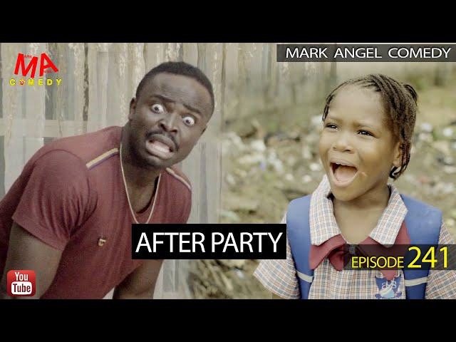 AFTER PARTY (Mark Angel Comedy) (Episode 241) thumbnail