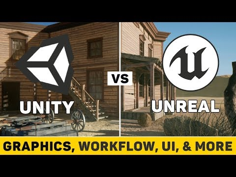 Unity vs Unreal Engine | Graphics, Workflow, Price, Level Design and More! (2017-2018)