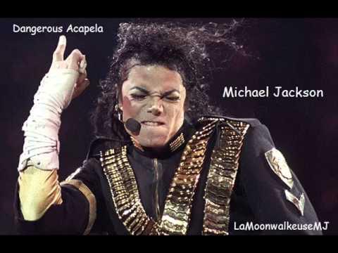 Michael Jackson - Dangerous Acapella