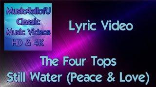 The Four Tops Still Water Runs Deep Peace Love Hd Audio 1970