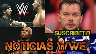 WWE NOTICIAS ¿FIN DEL PUSH PARA FINN BÁLOR? ¿SHINSUKE NAKAMURA VS AJ STYLES? THE REVIVAL Y MÁS