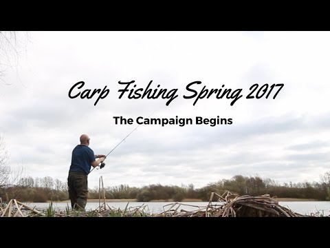 CARP FISHING IN SPRING THE CAMPAIGN BEGINS