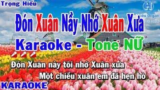 Karaoke Đón Xuân Nầy Nhớ Xuân Xưa Tone Nữ   Nhạc Sống   đón xuân nầy nhớ xuân xưa karaoke beat nữ