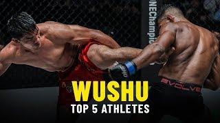 Top 5 ONE Championship Wushu Athletes