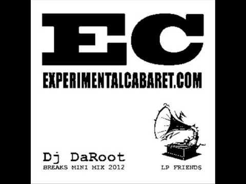 DaRoot - Breaks Mini Mix (Experimental Cabaret - Breakbeat 2012)