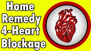 Home Remedies For Heart Blockage - 7 Secret Remedies You Can Do