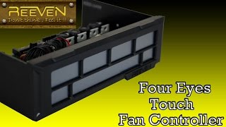 REEVEN Four Eyes Touch Fan Controller Closer Look
