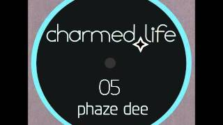 PHAZE DEE - Bring The Groove [Charmed Life Music]