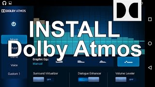 Install Dolby Atmos in Android Lollipop /Kitkat /Marshmallow