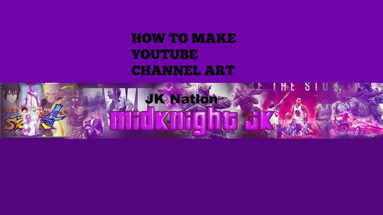 Как сделать свою заставку на ютуб канал 703
