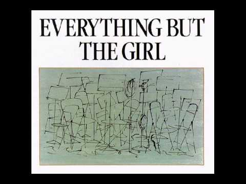 Everything But The Girl - Riverbed Dry