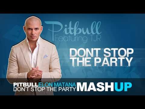 Pitbull Ft.tjr - Don't Stop The Party (elon Matana Mash-up) video