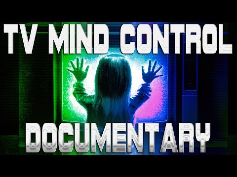 Ultimate TV Mind Control Documentary