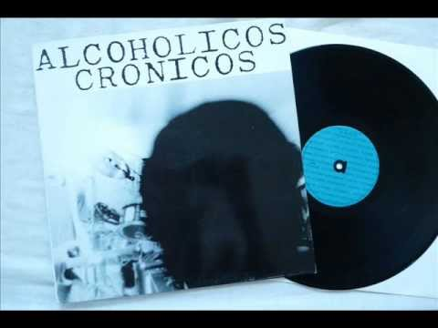 Alcohólicos Crónicos (1989) Álbum Completo.