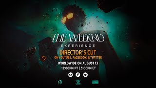 The Weeknd Experience LIVE - Director's Cut (Trailer)
