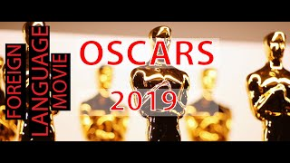 Oscars: Academy Awards : Best Foreign Film Nominations 2019